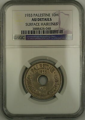 1933 Palestine 10M Ten Mils Coin NGC AU Details Surface Hairlines