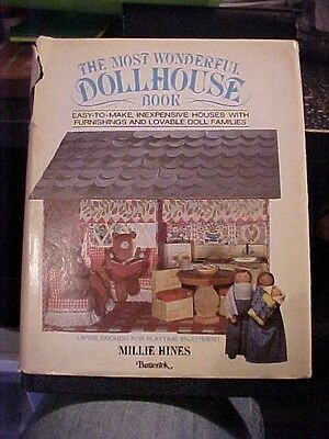 1979 Book THE MOST WONDERFUL DOLLHOUSE BOOK by Millie Hines