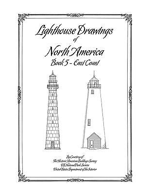 Lighthouse Drawings of North America - Book 5 - East Coast - Architecture