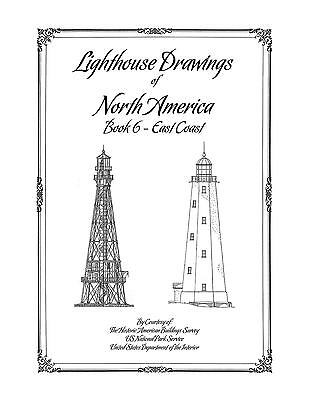Lighthouse Drawings of North America - Book 6 - East Coast - Architecture