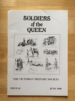 Soldiers of the Queen - Victorian Military Society #61 - June 1990
