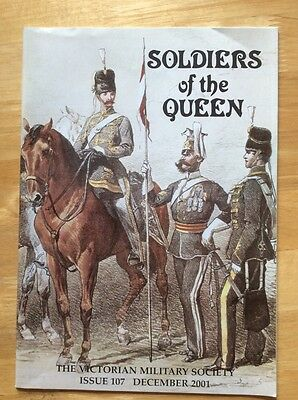 Soldiers of the Queen - Victorian Military Society #107 - Dec 2001