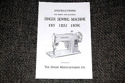 Timing and Adjusting Service Manual for Singer Sewing Machines 185 185J 185K