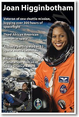 Joan Higginbotham - NEW NASA African American Astronaut Space Exploration POSTER