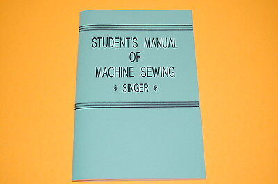 Singer Student Sewing Machine & Attachment Manual for 15 66 99 127 128 201 221