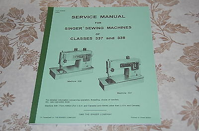 Professional Full Edition Service Manual for Singer 337 and 338 Sewing Machines.