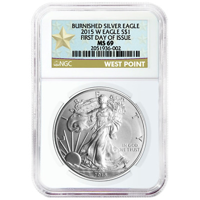 2015-W Burnished $1 American Silver Eagle NGC MS69 First Day of Issue WPS Label
