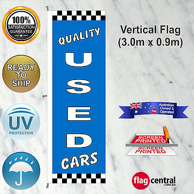 QUALITY USE D CARS Blue 3mx0.9m Vertical Flag Suit Car Yard *UV Protected
