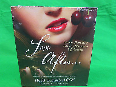 Sex After . . . Women Share How Intimacy Changes as Life Changes Audio CD –