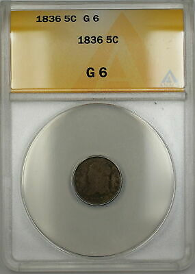 1836 Small 5 Capped Bust Silver Half Dime 5c Coin ANACS G-6 PRX