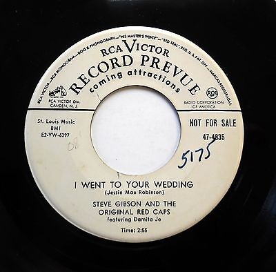 STEVE GIBSON & RED CAPS 45 I went to your wedding / Wait RCA(Promo)  R&B w3084