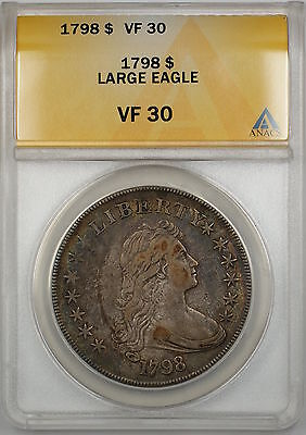 1798 Draped Bust Large Eagle Silver Dollar $1 Coin ANACS VF-30 PRX