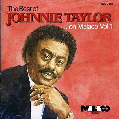JOHNNIE TAYLOR  *  The Best of JOHNNIE TAYLOR on Malaco  * NEW SEALED CD *