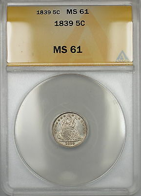 1839 Seated Liberty Silver Half Dime 5c ANACS MS-61 (Better Coin)