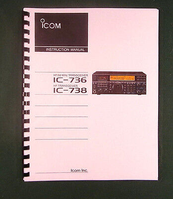 ICOM IC-736/IC-738 INSTRUCTION manual - Premium Card Stock Covers & 32 LB  Paper!