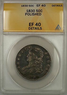 1830 Large 0 Capped Bust Silver Half Dollar Coin ANACS EF-40 Details Polished