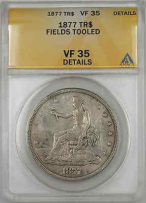 1877 TR Trade Silver Dollar Coin $1 ANACS VF 35 Fields Tooled Details