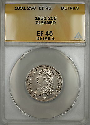 1831 Capped Bust Silver Quarter 25c Coin ANACS EF-45 Details Cleaned