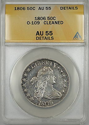 1806 Draped Bust Silver Half Dollar 50c O-109 ANACS AU-55 Details (Better Coin)
