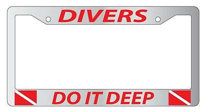 Divers Do It Deeper Hobby Funny Metal License Plate Frame Tag Holder