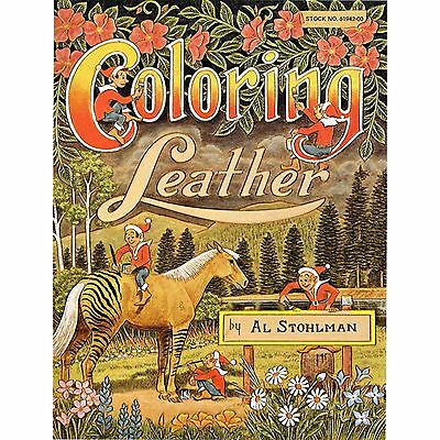 Coloring Leather Book By Al Stohlman 61942-00 by Tandy Leather