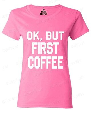 7544a3348 ... But First Coffee Women's T-Shirt Novelty Funny Coffee Lover Gift  Caffeine 2