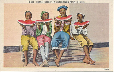 """D-537 NEGRO """"HEBEN"""" - A WATERMELON FEAST IN DIXIE BLACK POSTCARDS FROM THE 30'S"""