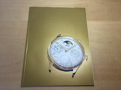 The WATCH Magazine from IWC SCHAFFHAUSEN No.3 - September 2006 - 15 Years - ENG