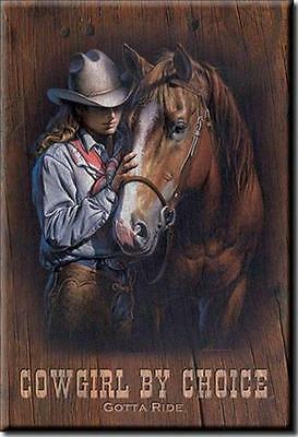 Cowgirl By Choice Gotta Ride Western Horse Cow Girl Ice Box Refrigerator Magnet