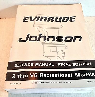 Johnson Evinrude OMC Service Manual Final Ed. 2 thru V6 Recr. 1985, 507508 (2810