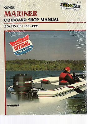 MARINER OUTBOARD SHOP MANUAL 2.5 to 275 HP 1990 - 1993 BY CLYMER