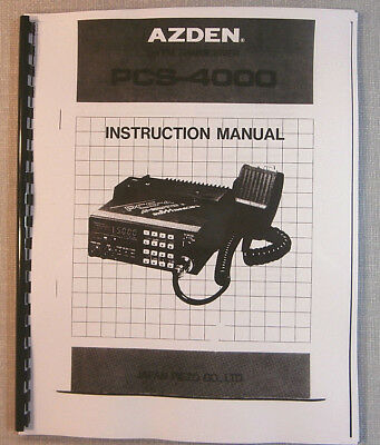 AZDEN PCS-4000 Instruction Manual - comb bound and protective covers!