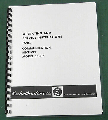 Hallicrafters SX-117 Operating Manual - ring bound with protective covers!