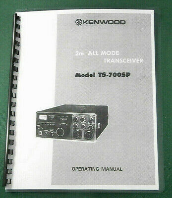 Kenwood TS-700SP Instruction Manual - Premium Card Stock Covers & 28 LB Paper!