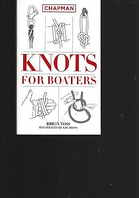Chapman Knots For Boaters by Brion Toss, New Book