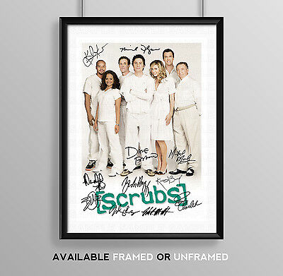 Scrubs Cast Signed Autograph Print Poster Photo Tv Show Series Season Dvd
