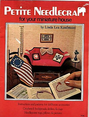 Pattern Book by Linda Kaufmann PETITE NEEDLEPOINT & CROCHET FOR YOUR DOLLHOUSE