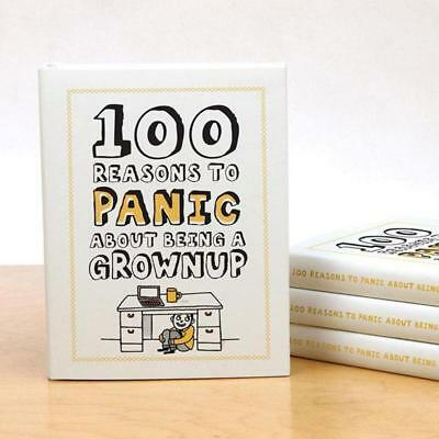100 Reasons To Panic About Being A Grownup – Book Hardcover Adult Funny Novelty