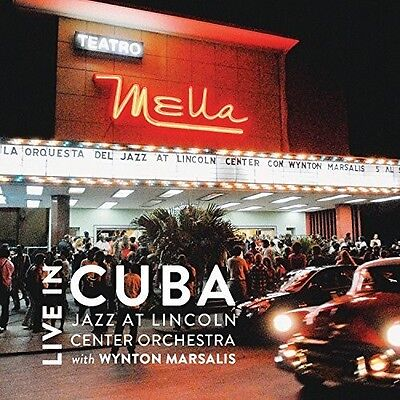 Live In Cuba - 2 DISC SET - Wynton Jazz At Lincoln Center Orches (2015, CD NEUF)