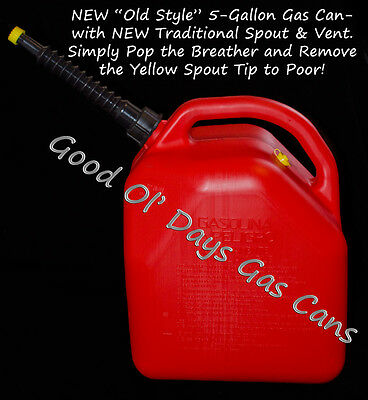 "(NOS) 5 Gallon Gas Can with a NEW ""OLD VINTAGE STYLE"" Spout  & Vent"