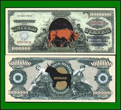 50 Factory Fresh Novelty Taurus Zodiac Million Dollar Bills