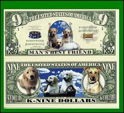 50 Factory Fresh Novelty Man's Best Friend K-Nine Dollar Bill