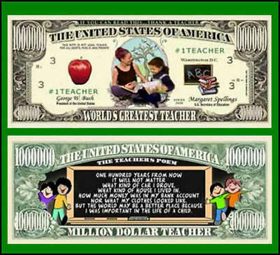 25 Factory Fresh Novelty World's Greatest Teacher Million Dollar Bills