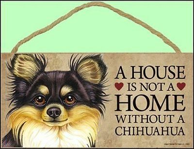 "Chihuahua (Multi) 10"" x 5"" A House is not a Home Without a...Dog Sign"