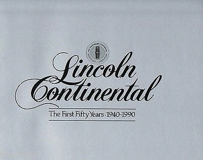 LINCOLN Factory History Brochure/Book: 1940-1990,CONTINENTAL,ZEPHYR,Mark 2,3,5,7