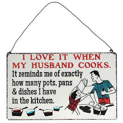 dotcomgiftshop LOVE WHEN MY HUSBAND COOKS METAL SIGN