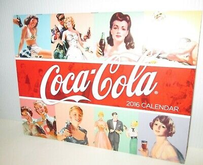 Coca Cola Coke Soda 2016 Wall Calendar Old Ad Graphics Framable Vintage Images