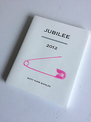 JUBILEE, 2012 - SIXTY PUNK SINGLES Publication & Vinyl Record - NOW OUT OF PRINT