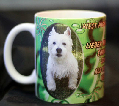 West Highland Terrier  Keramiktasse - Kaffeetasse - Hund - Dog-Funtasse