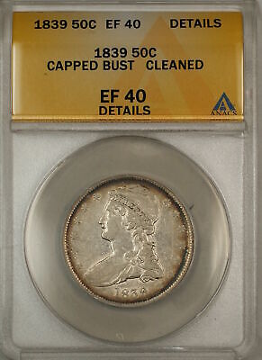 1839 Capped Bust Silver Half Dollar 50c Coin ANACS EF-40 Details Cleaned (9)